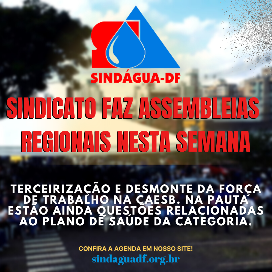 Sindicato faz assembleias regionais nesta semana