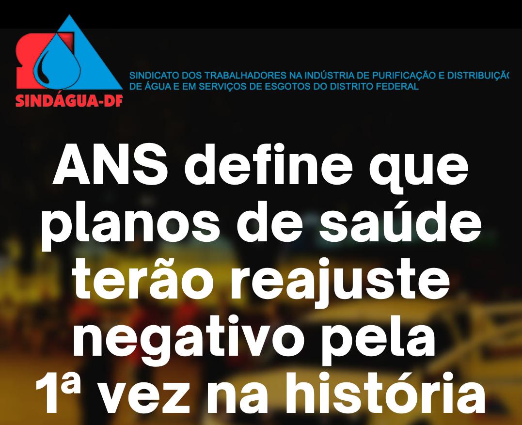 ANS define que planos de saúde terão reajuste negativo pela 1ª vez na história