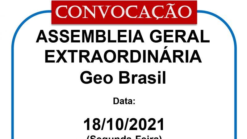 ASSEMBLEIA GERAL EXTRAORDINÁRIA Geo Brasil