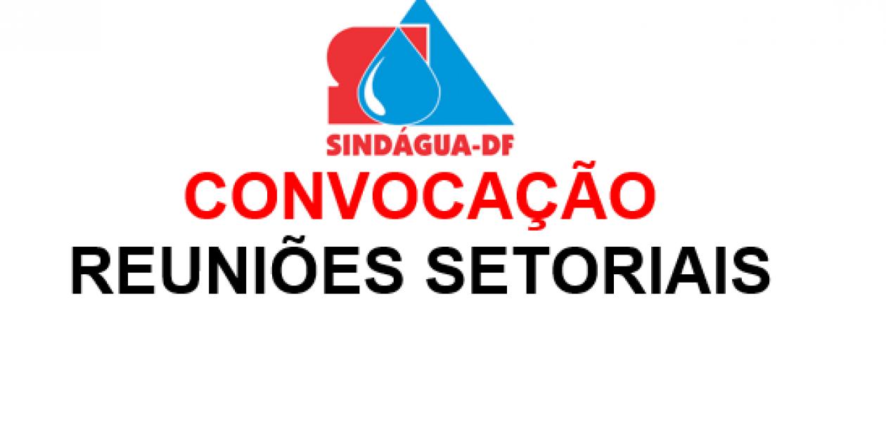 DATA-BASE 2019: CONVOCAÇÃO REUNIÕES SETORIAIS