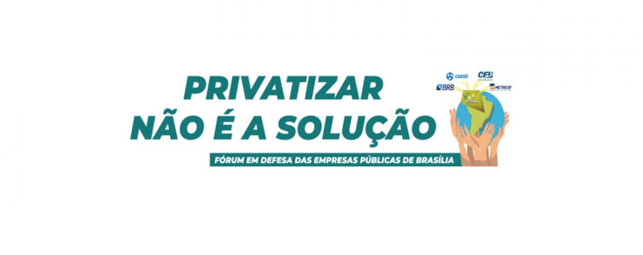 Comissão Justiça e Paz de Brasília promove debate sobre privatização de empresas do DF na próxima segunda, 5/8