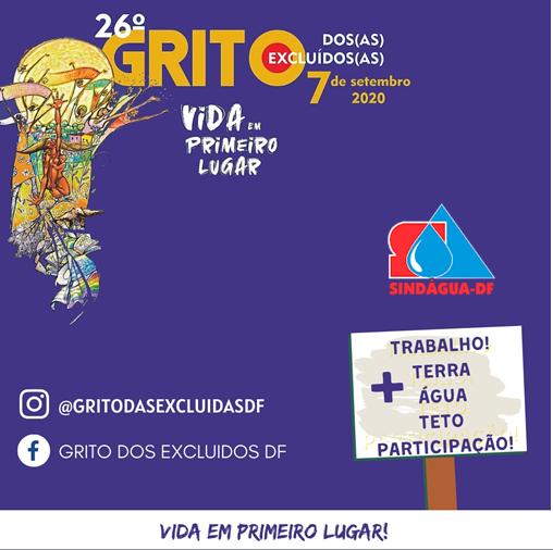 7 SETEMBRO: ATO POLÍTICO CULTURAL DO 26º GRITO DOS/AS EXCLUÍDOS/AS DF