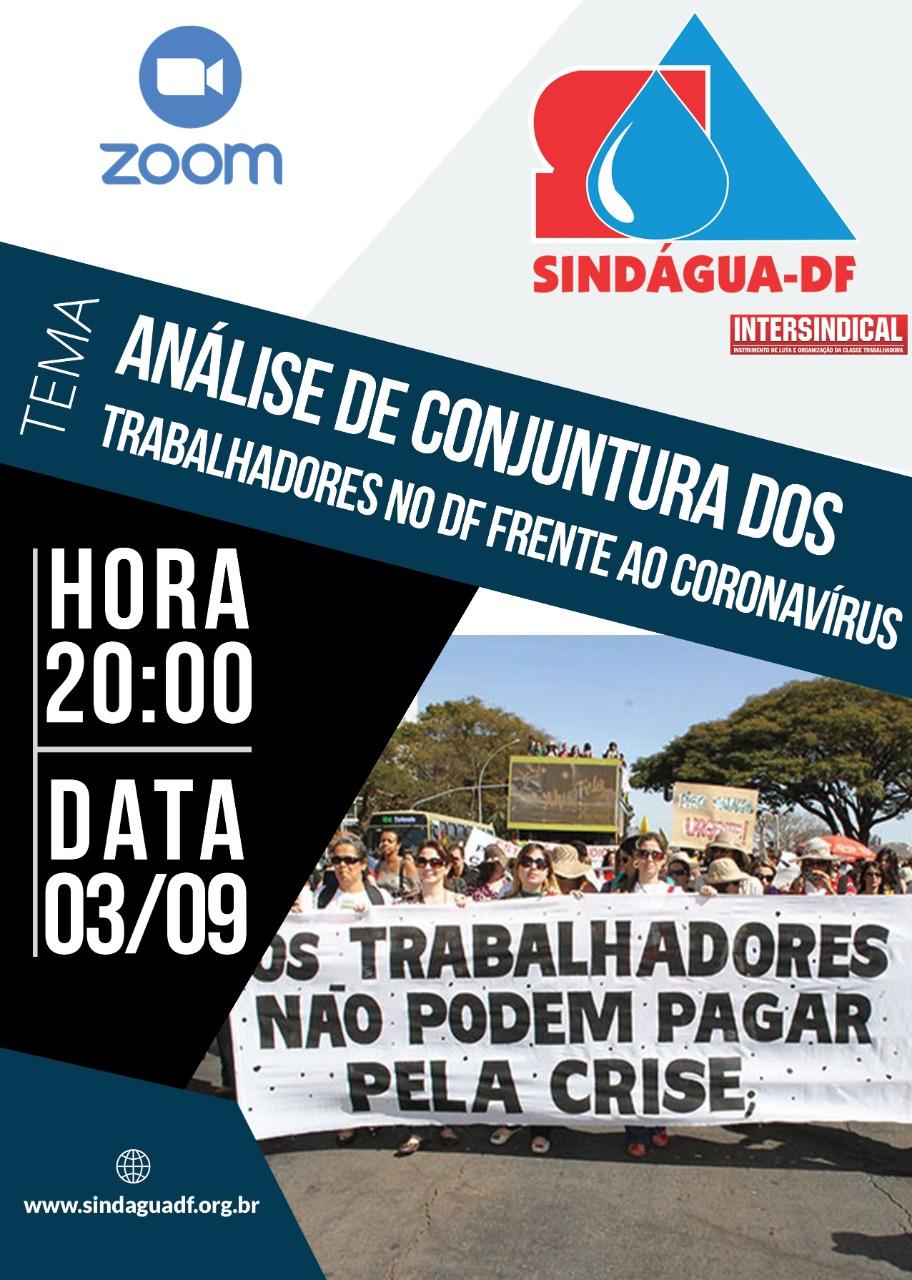 LIVE SINDÁGUA-DF E INTERSINDICAL:Análise de conjuntura dos trabalhadores  no DF frente ao coronavírus