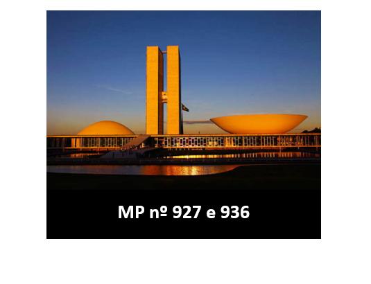 MEDIDAS PROVISÓRIAS Nºs 927 e 936
